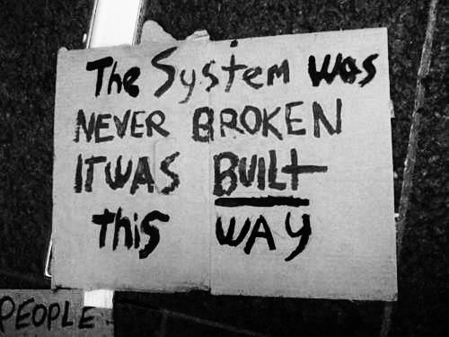 The System Was Not Broken